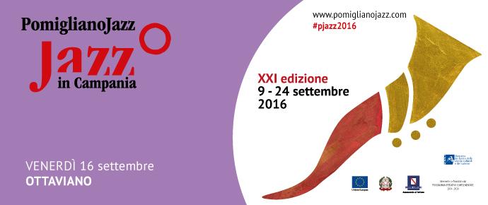 Programma pomigliano jazz ottaviano 16 settembre