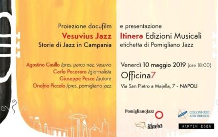 """""""Vesuvius Jazz"""" e Itinera allo spazio """"Officina7""""  nasce la collaborazione con Colonnese and Friends"""